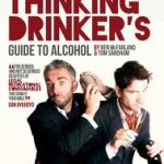 THE THINKING DRINKERS GUIDE TO ALCOHOL  Soho Theatre 5, 6 & 7 April 2012