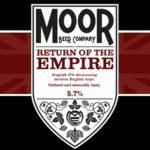 Moor Beer Company presents – Return of the Empire.