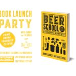 THE CRAFT BEER CHANNEL LAUNCH THEIR FIRST BOOK, BEER SCHOOL