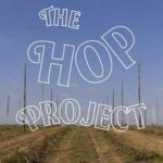 The Hop Project – Opening Friday 13th January